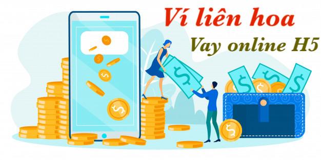 H5 Ví Liên Hoa hỗ trợ vay tiền online