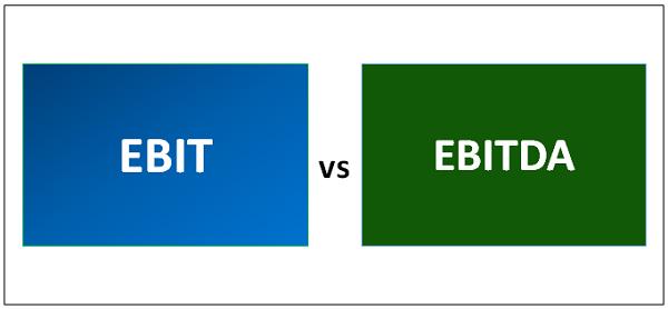 So sánh giữa EBIT và EBITDA